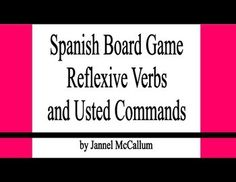 In this board game students practice reflexive verbs with usted commands.