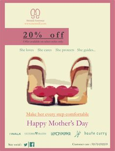 Make her every Step Comfortable, Happy Mother's Day :)