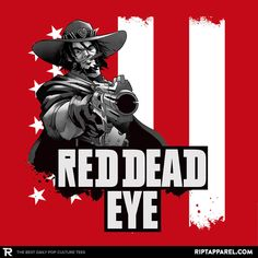 ''Red Dead Eye'' by CoinboxTees available today only, 11/15/16, at RIPT Apparel