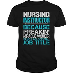 Awesome Tee For Nursing Instructor T-Shirts, Hoodies. VIEW DETAIL ==► https://www.sunfrog.com/LifeStyle/Awesome-Tee-For-Nursing-Instructor-114980836-Black-Guys.html?id=41382