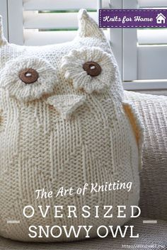 Hand knit pattern, but this large owl pillow could be done with old sweaters.