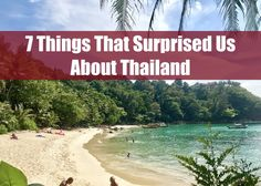 7 Things That Surprised Us About Thailand - www.drinkingondimes.com