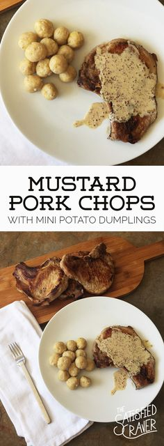 Mustard Pork Chops with Mini Potato Dumplings (Knodel) // The Satisfied Craver