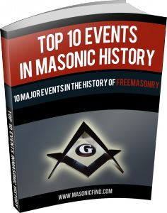 "The ""Top 10 Events In Masonic History"" FREE eBook"