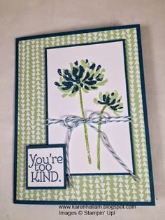 "Stampin"" Up! ... hand crafted card from Karen's Stampin' Habit!"