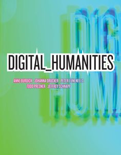 Book Review: Digital_Humanities | LSE Review of Books