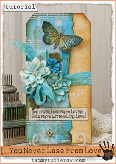 tammytutterow tutorial   you never lose from loving tag