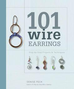 101 Wire Earrings: Step-By-Step Projects & Techniques von Denise Peck, http://www.amazon.de/dp/1596681411/ref=cm_sw_r_pi_dp_kUD1sb0BGEKRD
