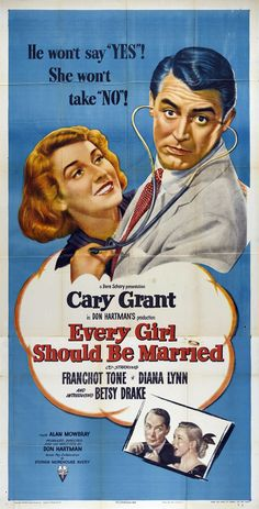 Every Girl Should Be Married. 1939. Cary Grant and Betsy Drake (who soon became the 3rd Mrs. Cary Grant!)