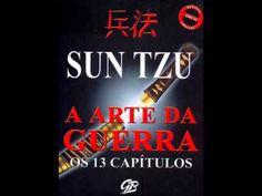 A Arte da Guerra Sun Tzu Audio Livro Completo - EquipeCriativa.com Sun Tzu, Audio Books, Youtube, Sales Motivation, You Complete Me, War, Livros, Taurus, Abstract