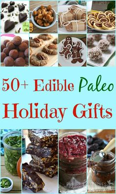 50+ Edible Paleo Holiday Gifts - Rubies & Radishes: