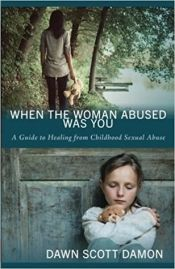 People are saying this is very well written. When The Woman Abused Was You by Dawn Scott Damon - OnlineBookClub.org Book of the Day! @dawn_damon @OnlineBookClub