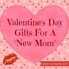 Valentine's Day Gift Guide For New Moms #valentinesday #giftguide #formom