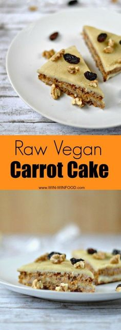 Raw Vegan Carrot Cake | WIN-WINFOOD.com #healthy #cleaneating #raw #vegan #plantbased #glutenfree