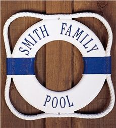 "Life Ring Pool Sign, but I would change it to ""Clark Family Pool"""