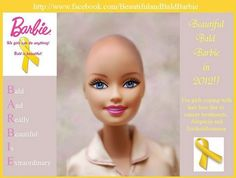 It's a shame that cancer is so common but I love that Matel will now have a bald Barbie.