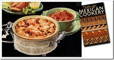 """Hot Tamale Pie - A recipe from """"Gebhardt's Mexican Cookery for Mexican Homes"""" published in 1932"""