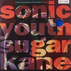 Sonic Youth - Sugar Kane (Vinyl) at Discogs