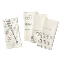 love letter napkins - set of 4 $50 Each cotton napkin carries the complete text of a love letter written by a literary great. They are as sweet (Emily Dickinson), profound (Jack London), witty (Mark Twain) or bold (D.H. Lawrence... writing to the husband of his mistress!) as we all dream of being when expressing our own feelings.