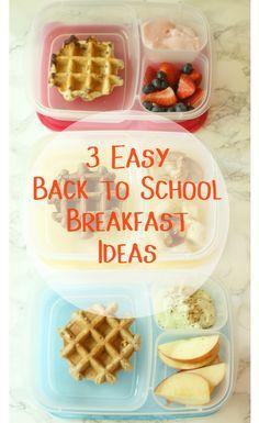 3 Easy Back to School Breakfast Ideas