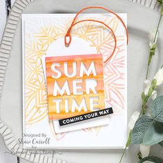 Simon Says Stamp Sending Sunshine Blog Hop Shari Carroll Solar Burst stencil Summertime die