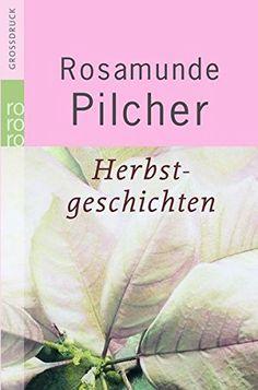 Herbstgeschichten von Rosamunde Pilcher https://www.amazon.de/dp/3499332256/ref=cm_sw_r_pi_dp_x_NIBQxbR4939V2