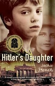 Feb 2016 - Hitler's Daughter - Jackie French It was a storytelling game - but Anna's story was different. The story was about a young girl who lived during World War II. Her name was Heidi, and she was Hitler's daughter. Books And Tea, Books To Read, My Books, Reading Books, Reading Lists, Reading Habits, Holocaust Books, Roman, Film Music Books