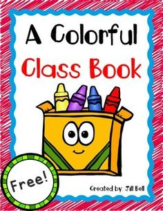 Enjoy this free class book. Students can practice printing their names and reviewing the color words with this class book perfect for Back to School.