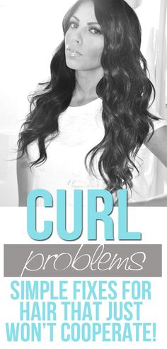 Great Tips!! Troubleshooting For hair that just won't stay curled!
