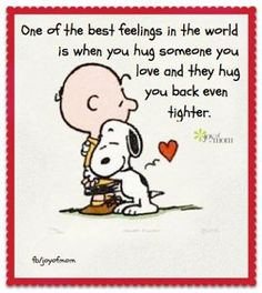 Very true, Charlie Brown, but especially so with you and Snoopy.