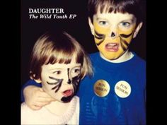 """Daughter- """"Home"""""""