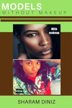 Models Off-Duty - Models Without Makeup Model SHARAM DINIZ without makeup looks 20 years younger than Models Without Makeup, Models Off Duty, 20 Years, Makeup Looks, Make Up Looks