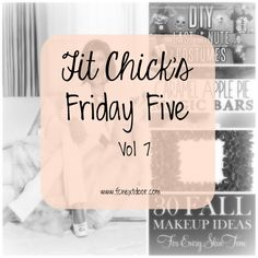 Friday Five – Vol 7.