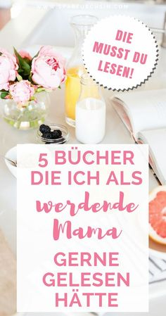 I would have liked to read these 5 books as expectant mom Diese 5 Bücher hätte ich als werdende Mama gerne gelesen - Unique Baby Bathing Mom And Baby, Baby Love, Baby Kids, Baby Arrival, Parenting Books, Baby Health, Pregnant Mom, First Time Moms, Baby Hacks