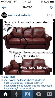 Somehow we manage to fit 11 girls on the two-seated couch at my studio and of course we're all sprawling everywhere! Funny Dance, Dance Memes, Dance Humor, Dance Quotes, Dancer Problems, George Balanchine, Dance Stuff, Little Ballerina, Jokes Quotes
