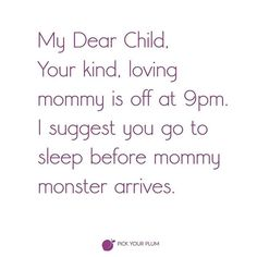 You do NOT want to mess with Mommy Monster. #PYPbellylaughs #momproblems #funnies #pickyourplum