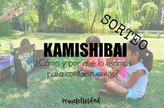 Kamishibai . Es una forma de contar cuentos de origen japonés que cautiva a los niños.