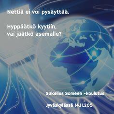 Sukellus Someen Jyväskylä 14.11.2015 klo 13.00 - 16.00 - Matkalla Someen - Sosiaalisen median koulutus
