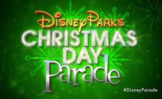 2014 Disney Parks Christmas Day Parade Taping Schedule for Walt Disney World