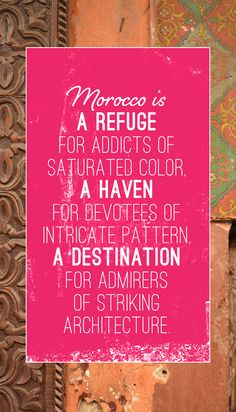 Morocco is a refuge for addicts of saturated color, a haven for devotees of intricate pattern, a destination for admirers of striking architecture. https://jesseyjay9.wordpress.com/2015/08/24/cheap-flights-africa/