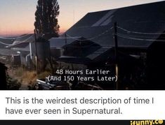This is the weirdest description of time I have ever seen in supernatural