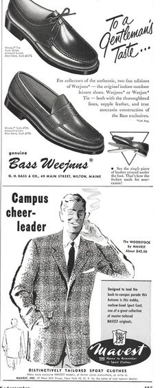 Classic Midcentury Ivy League style advert for Bass Weejun and Mavest.http://forums.filmnoirbuff.com/viewtopic.php?pid=396534#p396534