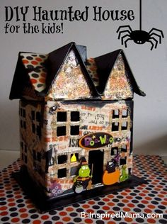Halloween Haunted House Kids Craft  Supplies:  Unfinished Cardboard House (I found mine at Hobby Lobby.)  Black Spray Paint  Halloween Scrapbooking Paper  Wash-Out for Kids Mod Podge  Foam Brushes  Mod Podge Antique Matte  Mod Podge Glitter Gold Dimensional Magic  Dimensional Halloween Stickers  Battery Operated Candle Light