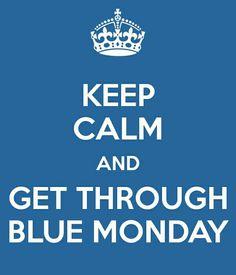 Blue Monday ;-)