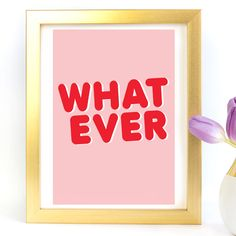 """What Ever"" Typography Art Print - Paper Ponies Boutique Print Paper, Typography Art, Ponies, Boutique, Art Prints, Frame, Happy, Shop, Home Decor"