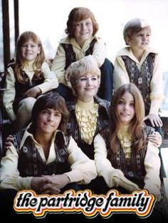 The Partridge Family (1970-74)--Suzanne Crough as Tracy, Danny Bonaduce as Danny, Brian Forster as Chris, David Cassidy as Keith, Shirley Jones as Shirley, and Susan Dey as Laurie