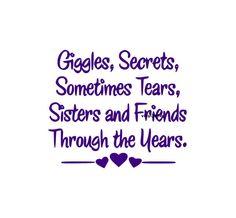 Giggles Secrets Sometimes Tears Sisters and Friends door Vinyl2Envy