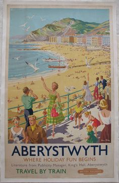 Aberystwyth - Where Holiday Fun Begins, by Harry Riley. A classic Harry Riley, with a vibrant, bright and cheerful image of the very busy promenade and beach at Aberytswyth. Pleasure boats and seagulls add to the holiday atmosphere. Original Vintage Railway Poster available on originalrailwayposters.co.uk