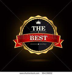 The Best award label. Golden laurel wreath with crown symbol.