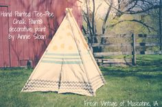 We are just loving the tee-pee we created using Chalk paint® decorative paint by Annie Sloan. Colors used: Arles, Provence, and Graphite!